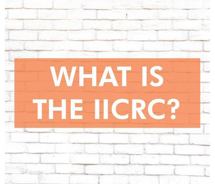 Why SERVPRO The Importance of IICRC Certification in the Restoration Industry